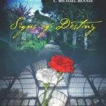Signs of Destiny by C. Michael Bennis on Indie Authors TV
