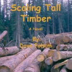 Scaling Tall Timber by Dave Folsom