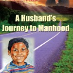 I'm Finally a Man: A Husband's Journey to Manhood by Demetrius Irick on Indie Authors TV | Independent Author Index