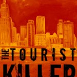 The Tourist Killer by FCEtier on Indie Authors TV from the Independent Author Index