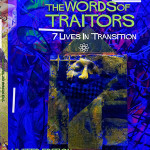 Words of Traitors: 7 Lives In Transition by James Curcio