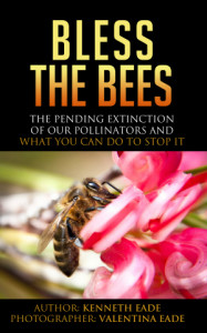 Bless the Bees by Kenneth G. Eade
