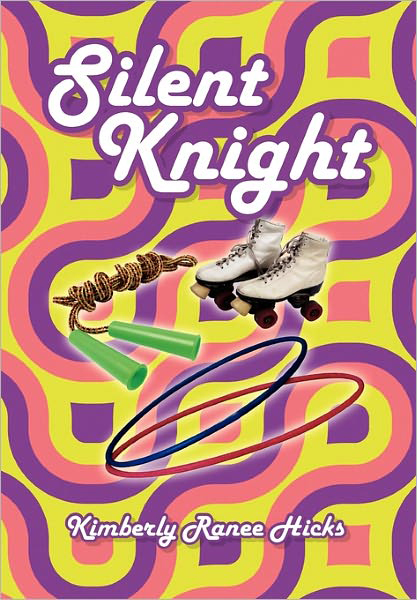 Silent Knight by Kimberly R. Hicks
