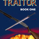 Traitor, Book 1 of The Turner Chronicles by Mark Eller