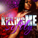 Killing Me Softly by Nicety Couture