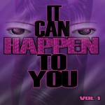 It Can Happen to You by Phette L. Ogburn