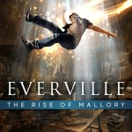 Everville: The Rise of Mallory by Roy Huff