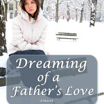 Dreaming of a Father's Love by Sharon A. Lavy