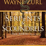Serpents & Scoundrels by Wayne Zurl