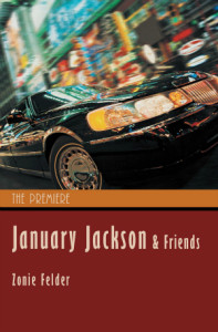 January Jackson & Friends: The Premiere by Zonie Felder on Indie Authors TV